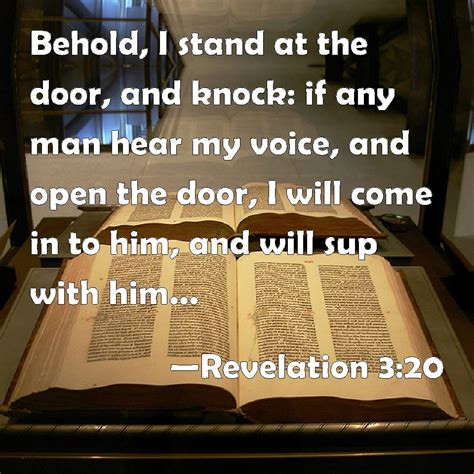 Knock And The Door Shall Be Opened Kjv by Revelation 3 20 Behold I Stand At The Door And Knock If Any Hear Voice And Open The
