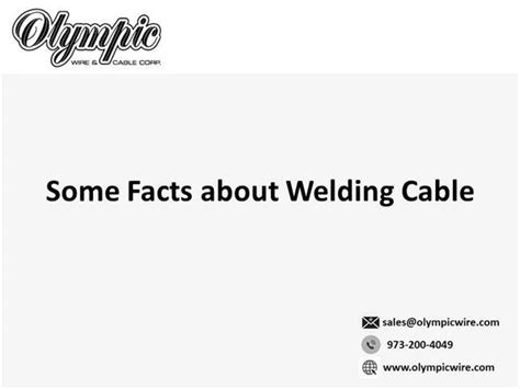 some facts about welding cable authorstream
