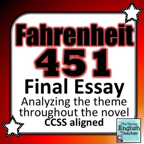 the themes of fahrenheit 451 fahrenheit 451 final essay analyzing theme it is