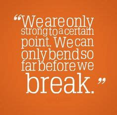 hitting breaking point quotes