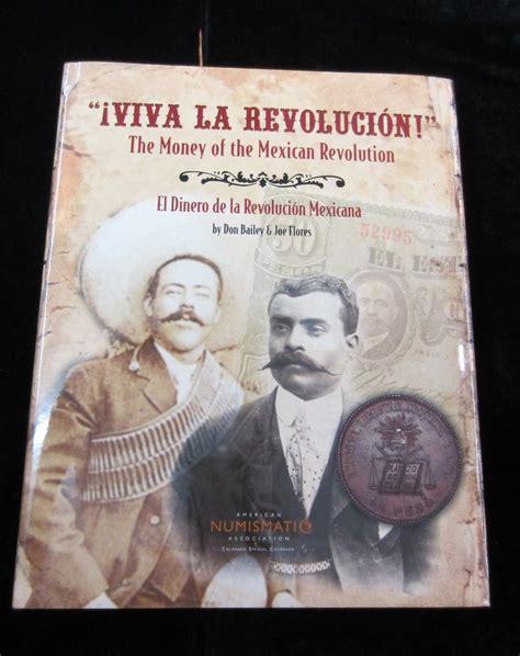 libro sobre la revolucion libro viva la revolucion el dinero de la revolucion