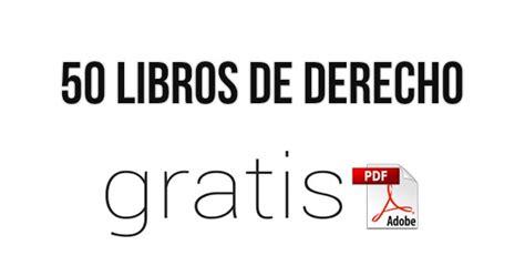 libros de derecho gratis para descargar en pdf 50 libros de derecho en pdf 161 gratis