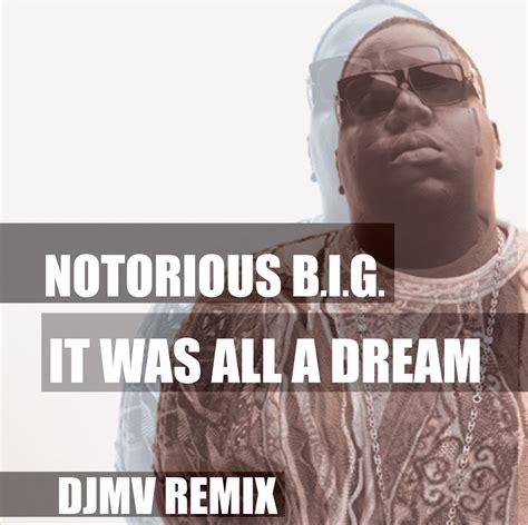 biggie smalls mp biggie it was all a dream mp3 download