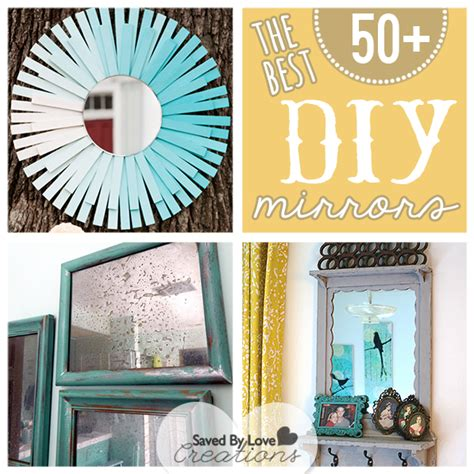 best diy projects the 50 best diy mirror projects made