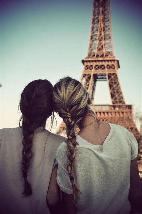 take me to your bestfriends house best friends in paris i wanna do this places i d like to go pinterest