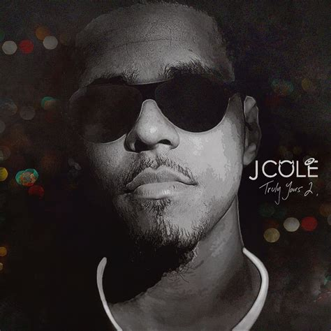 j cole truly yours 2 nodj livemixtapes j cole truly yours 2 by ifadefresh on deviantart