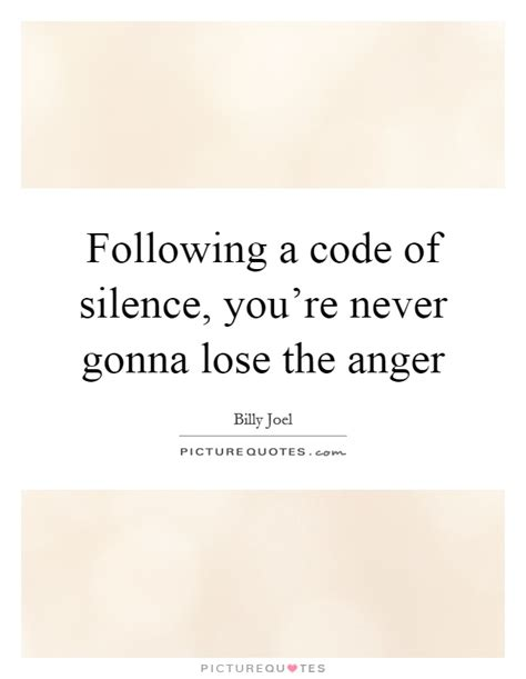 walking with the the code of silence the promise of peer intervention books billy joel quotes sayings 197 quotations