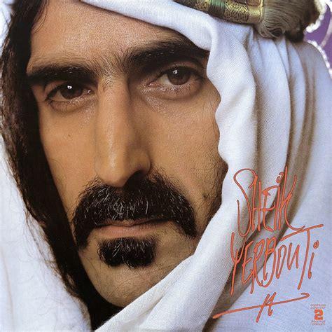 frank zappa best album frank zappa sheik yerbouti lyrics and tracklist genius