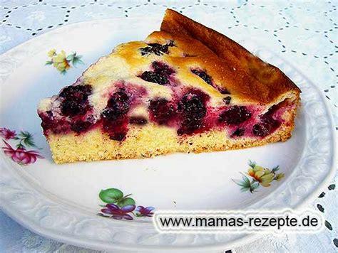brombeer kuchen brombeerkuchen mit guss mamas rezepte mit bild und