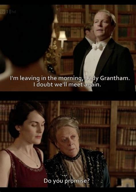 My Favourite Countess this is one of my favourite quotes downton downton dowager