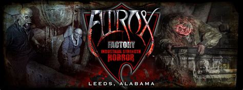 haunted house in birmingham alabama s best and scariest haunted house atrox factory birmingham al