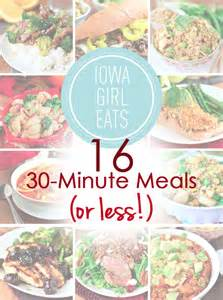 16 easy 30 minute meals or less for busy people iowa