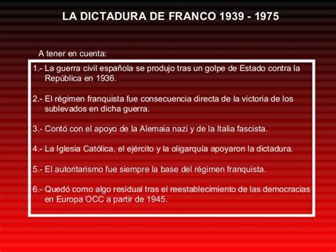 la dictadura de franco la dictadura de franco 1939 a 1975