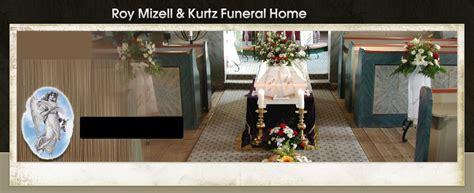 roy mizell kurtz funeral home home