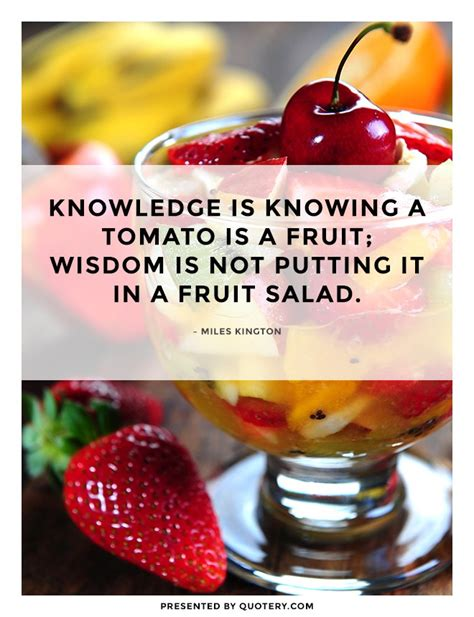 fruit that is not quote by kington
