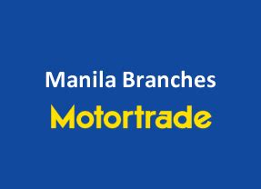 Motor Trade In Manila by List Of Motortrade Branches Manila Top List Philippines