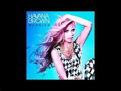 free mp3 download warrior havana brown havana brown warrior new song 2013 youtube