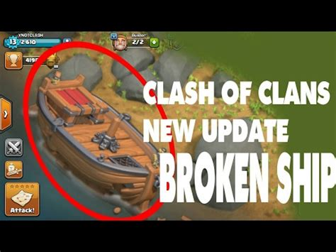 clash of clans broken boat broken boat secret revealed clash of clans biggest