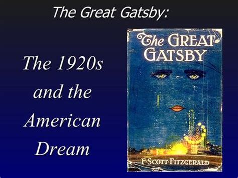 american dream theme great gatsby quotes the great gatsby the 1920s and the american dream ppt