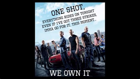 fast and furious we own it we own it fast and furious youtube