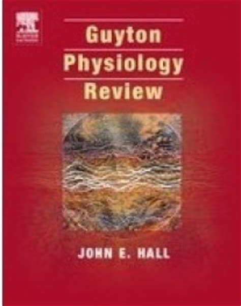 guyton and hall physiology review 1st edition by john e