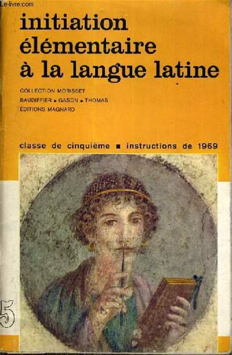 initiation la langue 2200601816 initiation aux lettres latines 4 232 me livret 1 baudiffier gason thomas