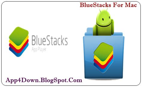 bluestacks for mac bluestacks 0 9 17 4138 for mac os x app4downloads com