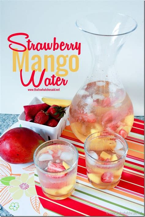 Mango Detox Water Recipe by Flavored Waters Mango And Strawberries On