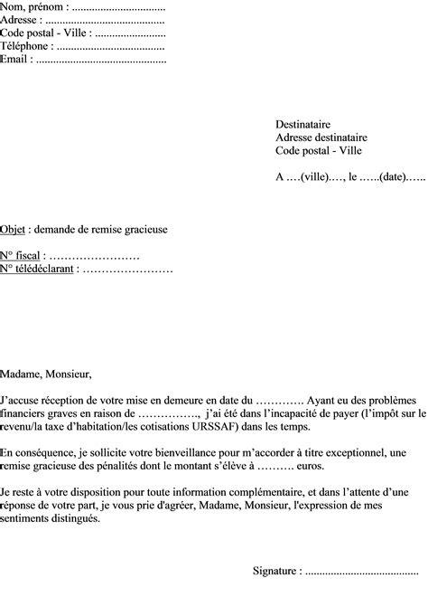 Exemple De Lettre Gracieuse mod 232 le de lettre pour une demande de remise gracieuse aux