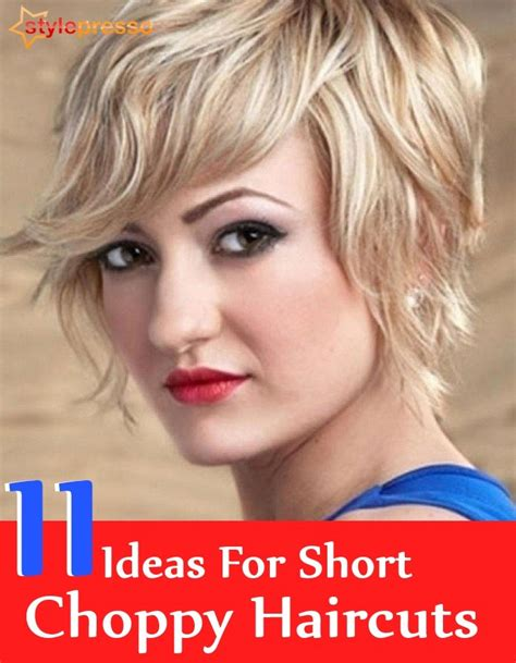 11 ideas for short choppy haircuts style presso