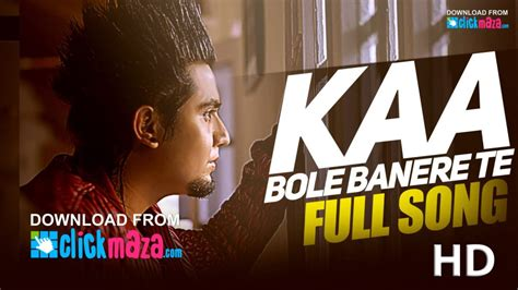 kay a bole banere te song downloads mp3 kaa a kay archives clickmaza com