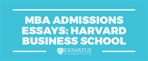 Mba Harvard Business School Admission by Mba Admissions Essays Harvard Business School