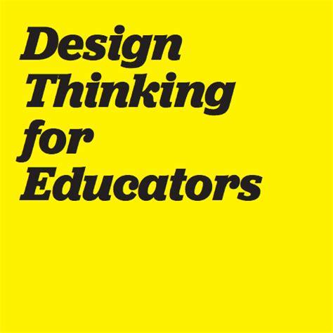 design thinking for educators toolkit design thinking for educators toolkit reviews edshelf