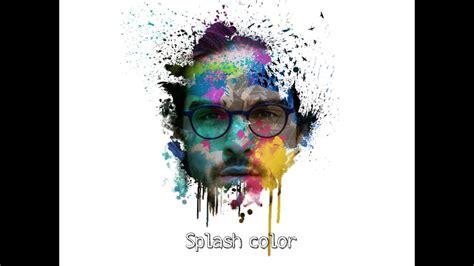 picsart tutorial color splash splash color picsart tutorial youtube