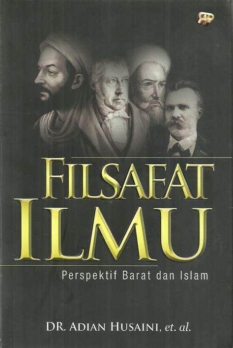 Ibn Khaldun Dalam Pandangan Barat Dan Timur uika terbitkan buku filsafat ilmu sekolah pascasarjana uika bogor