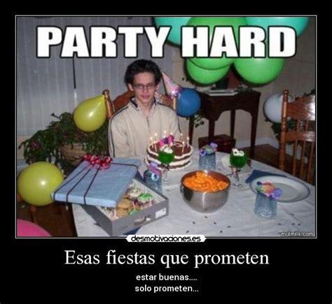 party in the house tonight im 225 genes y carteles de house pag 180 desmotivaciones