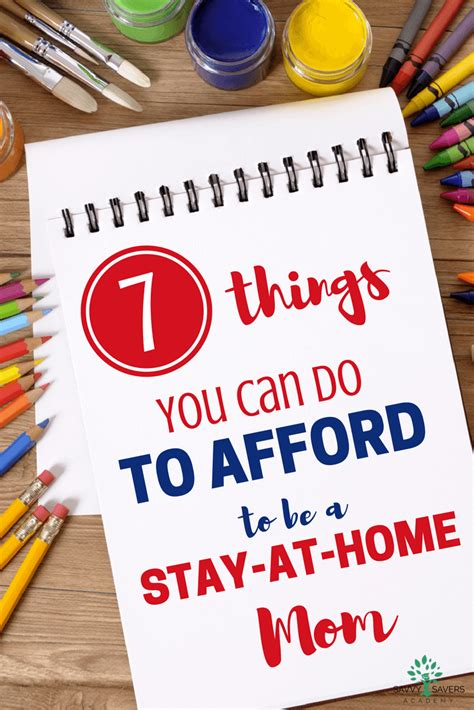 how to afford being a stay at home 7 things you can