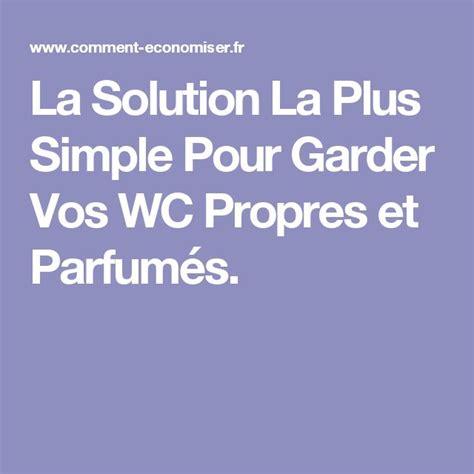 Nettoyer Toilettes Très Sales by 1000 Id 233 Es 224 Propos De Toilettes Propres Sur