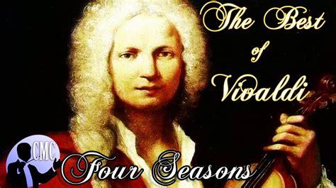 the best classical four seasons antonio vivaldi the best of vivaldi