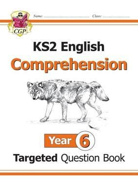 new ks2 english targeted question book year 6 comprehension book 2 11 plus library ks2 english targeted question book year 6 comprehension cgp books cgp books foyles bookstore