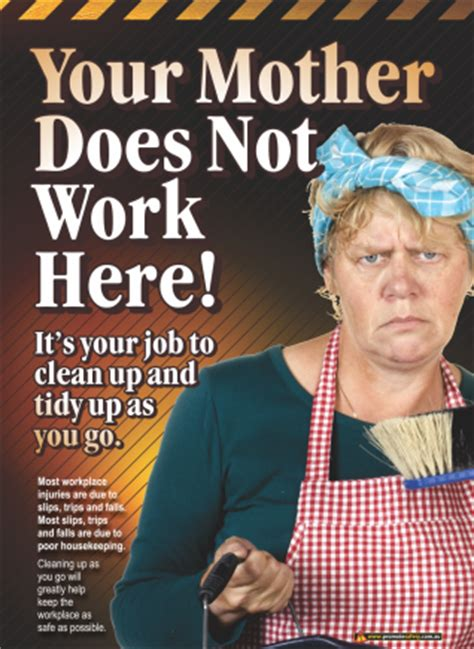 your mother doesn't work here safety poster