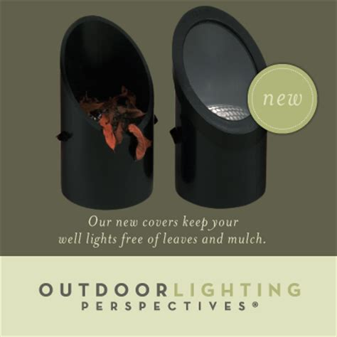outdoor lighting perspectives introduces   light covers