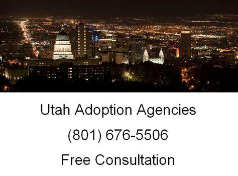 adoption utah utah adoption agencies 801 676 5506 free lawyer consultation