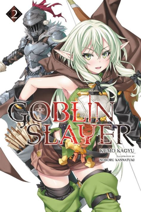goblin slayer vol 4 light novel goblin slayer light novel books goblin slayer vol 02 light novel review