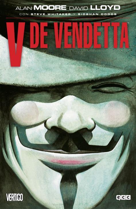 libro v de vendetta v de vendetta ii anarqu 237 a justicia y venganza zona negativa