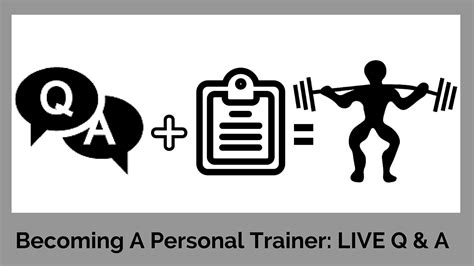 becoming a trainer questions and answers about becoming a personal trainer