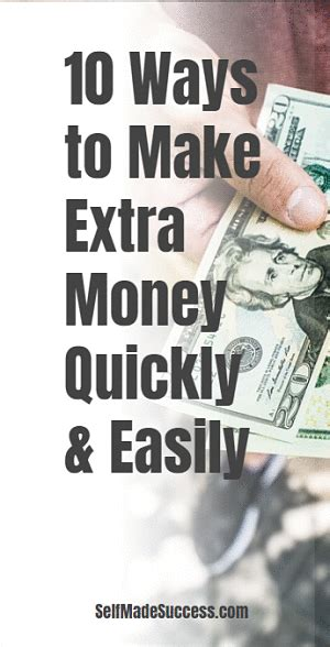 How To Make Money Online Quickly And Easily - 10 ways to make extra money quickly and easily self made success