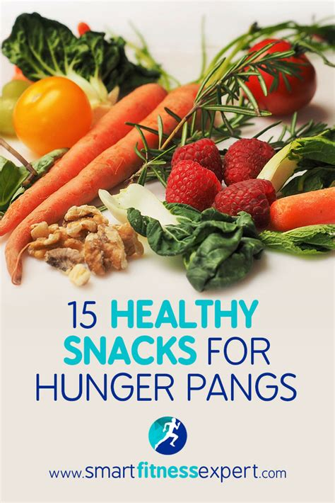 Keep Those Hunger Pangs From Getting The Best Of You by 15 Healthy Snacks For Hunger Pangs Between Meals