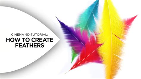colorful feathers cinema 4d tutorial how to create colorful feathers in