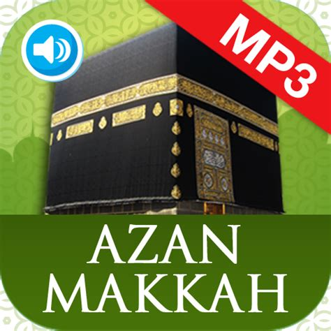 makkah azan mp3 download like4you download azan sound google play softwares azxhlhwuqhlr
